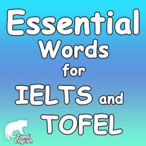 500 واژه ضروری برای آزمون آیلتس و تافل
