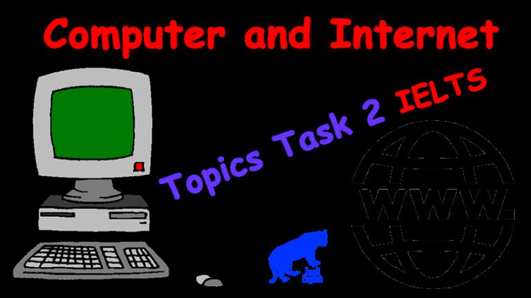 موضوع رایتینگ آیلتس تسک 2 کامپیوتر و اینترنت