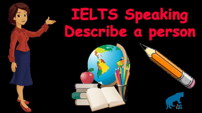 تقویت اسپیکینگ آیلتس | IELTS speaking describe a person