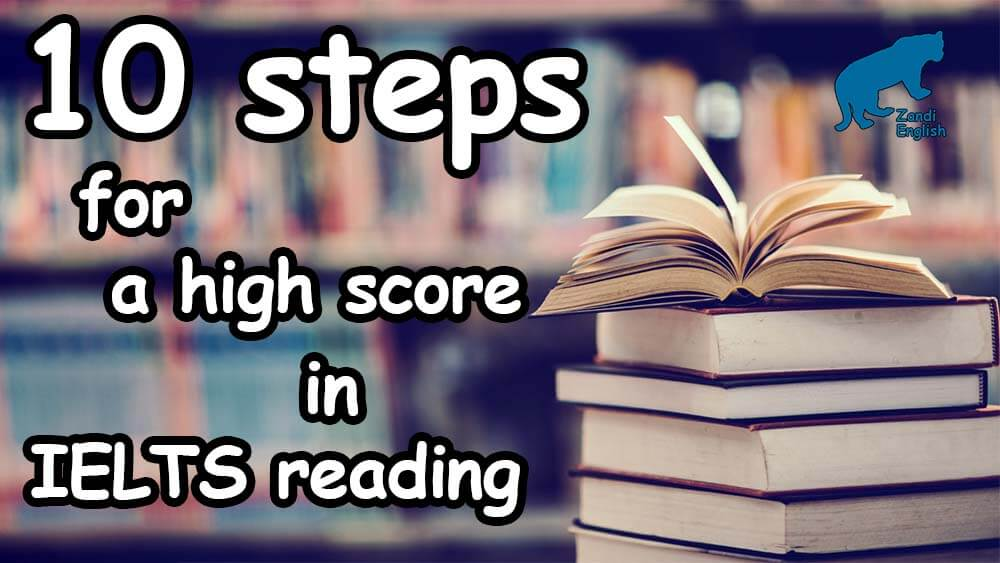 10 steps for a high score in IELTS reading