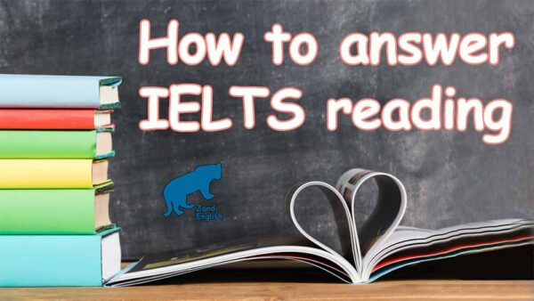 نحوه جواب دادن به سوالات ریدینگ آیلتس