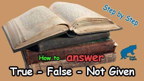 نکات مهم سوالات True – False – Not Given