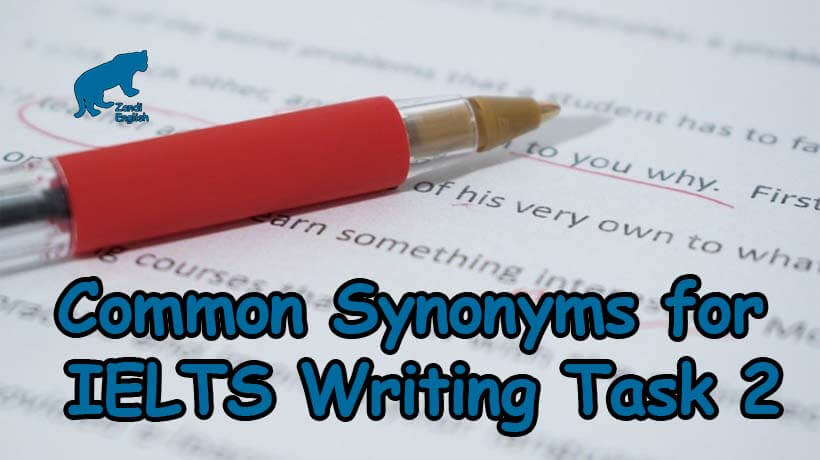 Common Synonyms for IELTS Writing Task 2