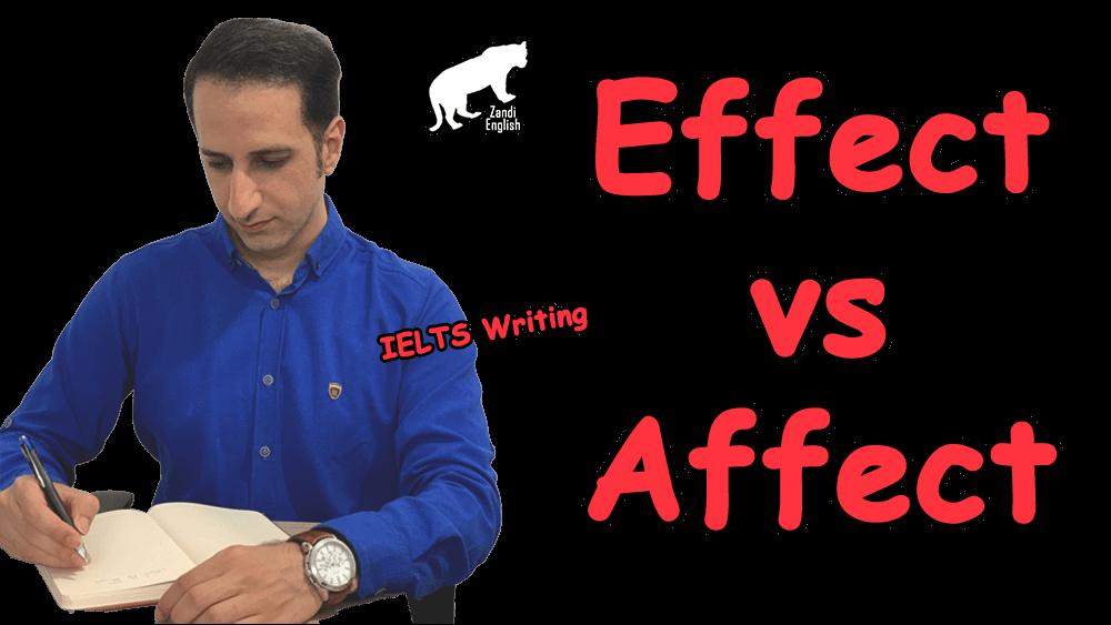 رایتینگ آیلتس: تفاوت affect و effect