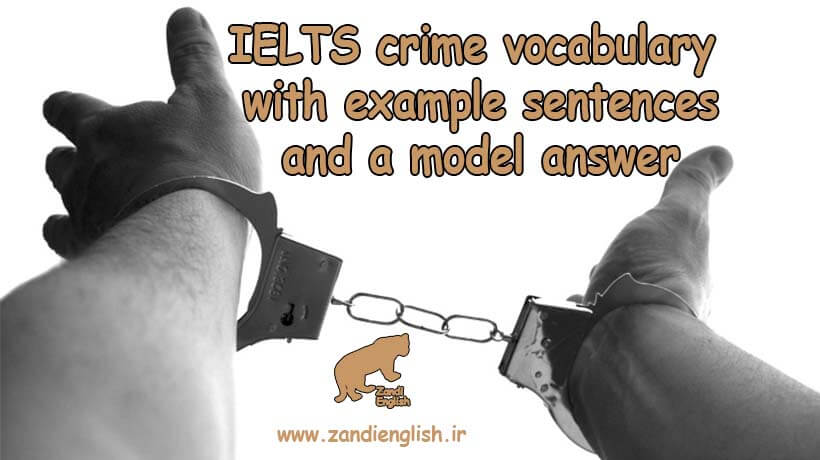 کلمات جرم و جنایت در رایتینگ تسک 2 آیلتس