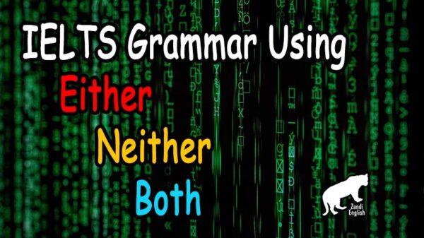 نحوه استفاده از گرامر Either-Neither-Both