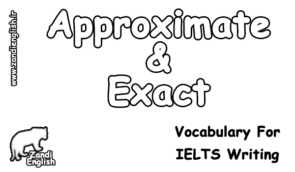 Approximate & Exact